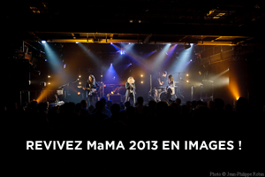 MaMA 2013: LA GALERIE PHOTOS & VIDEOS !